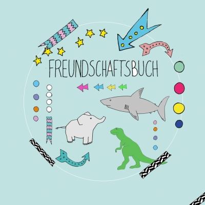 FREUNDSCHAFTSBUCH unser Geschenk für Kinder .. für die digitale Wundertüte ..