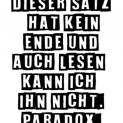 PARADOX - eine Schriftgrafik ..für die digitale Wundertüte..